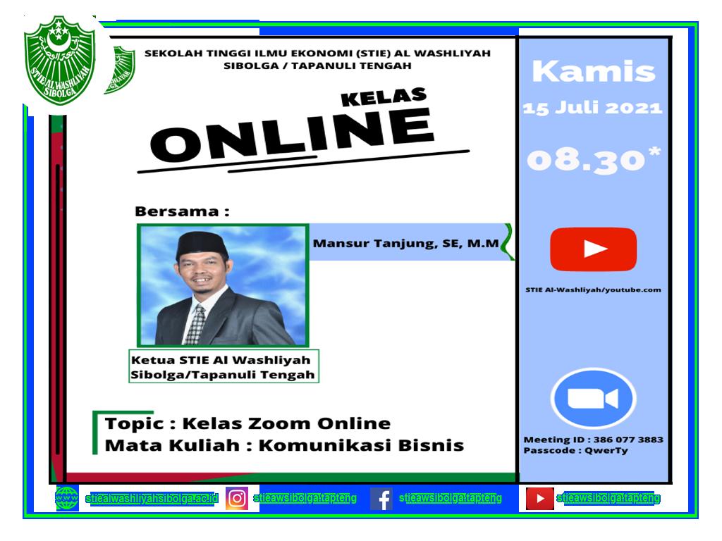 KELAS ZOOM ONLINE MATA KULIAH : KOMUNIKASI BISNIS, PADA MAHASISWA SEMESTER 2